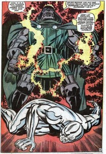 Then there's the time that Dr. Doom steals the power cosmic from Silver Surfer and basically becomes the most awesome person in the world.