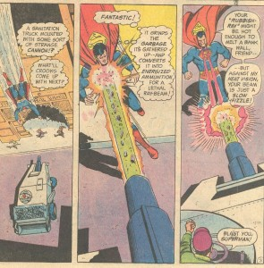 You know what? Lex Luthor's weapons have no effect on him, so maybe this garbage I hurl at him will do the job.
