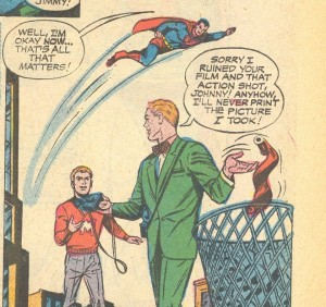 Jimmy Olsen: The man who can sabotage anyone's dreams of being a reporter!