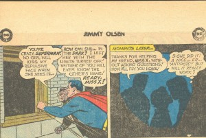 Yes, Superman knows how to get girls into darkened rooms for make out sessions.