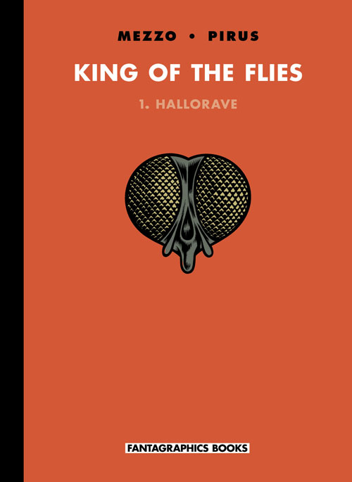 Review | King Of The Flies Volume 1: Hallorave
