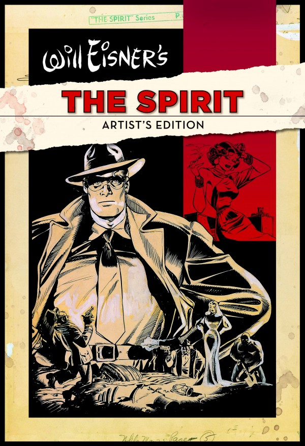 Will Eisner's The Spirit Artist's Edition, Finally