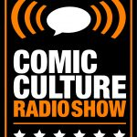 Comic Culture May 16th 2018
