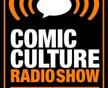 Comic Culture February 4th 2015