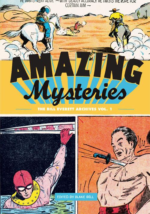Amazing Mysteries: The Bill Everett Archives, Vol. 1