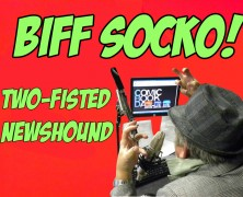 "BIFF SOCKO: ""Say Goodbye to FANGBONER"""