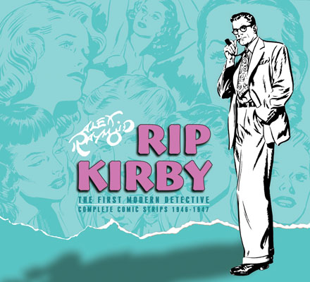 Review   Alex Raymond's Rip Kirby Vol 1: 1946-1948