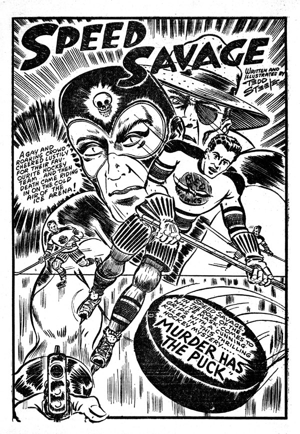 Famous hockey splash from the compilation Speed Savage Comics No. 1
