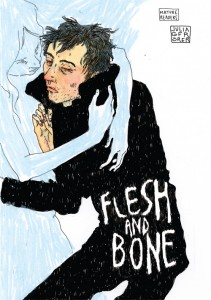 Flesh and Bone cover by Julia Gfrörer