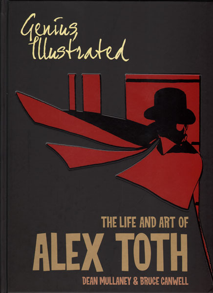 Genius Illustrated: The Life and Art of Alex Toth