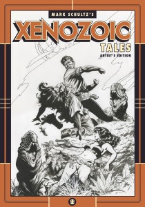 Mark Schultzs Zenozoic Tales Artists Edition cover