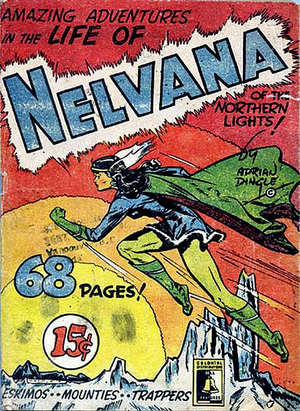 Nelvana of the Northern Lights is being Reprinted!!