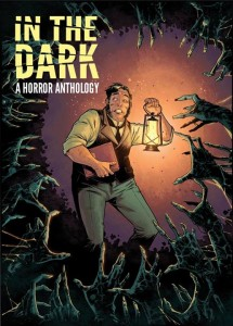 Campaign of the Week: 'In the Dark:' A Horror Anthology