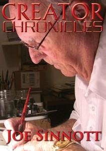 Creator Chroniciles Joe Sinnott