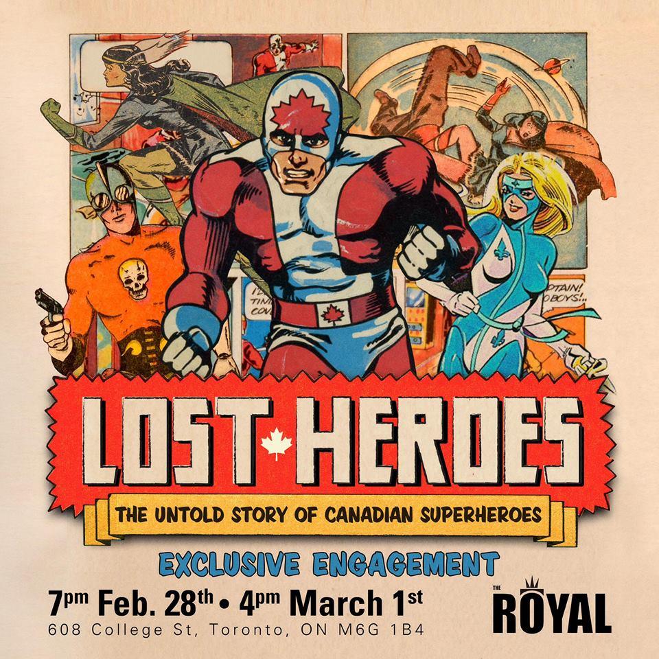 Lost Heroes Premiering Friday Feb 28th in Toronto