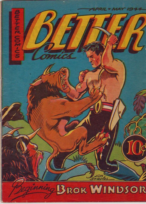 Better Comics Vol. 3 No. 3 with the iconic Stables cover for the first appearance of Brok Windsor.
