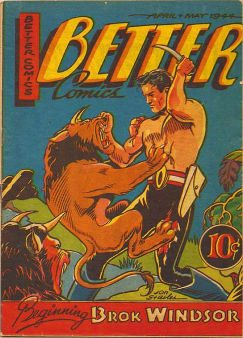 John Stables' cover for the first Brok Windsor appearance from the May, 1944 issue of Better Comics.