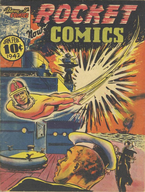 Rocket Comics Vol. 1 No. 2 but actually the first issue with that title.