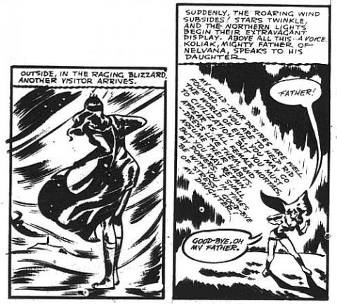 "Koliak allows Nelvana to enter white man's ""civilization"" still keeping her powers"