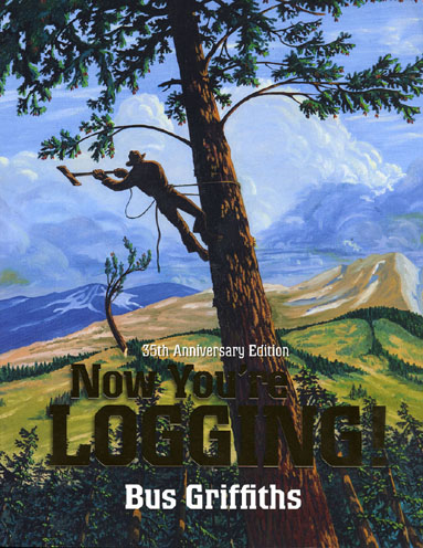 The Third Edition of Now You're Logging (2013)