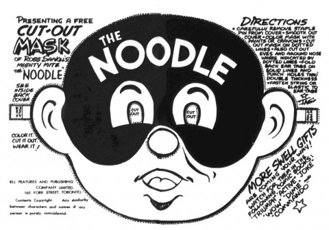 The Noodle Mask appeared in Commando 17 and Dime 23