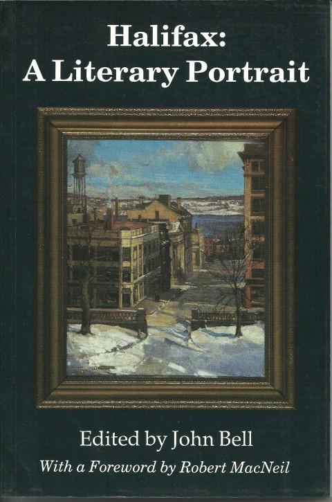 John Bell's Halifax: A Literary Portrait (1990)