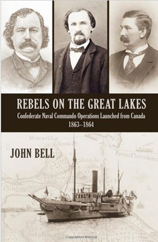John Bell's most recent Rebels of the Great Lakes (2011)
