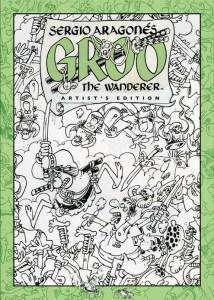 Sergio Aragones' Groo The Wanderer Artist's Edition