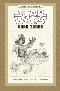 Star Wars: Dark Times Gallery Edition