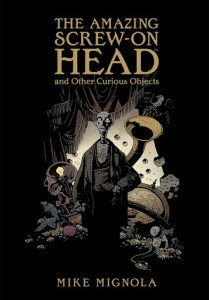 The Amazing Screw-On Head and Other Curious Objects cover
