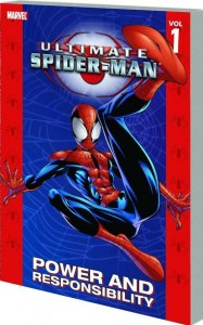 Ultimate Spider-Man Vol 1 Power And Responsibility cover