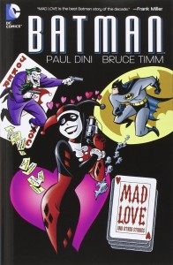 Batman Mad Love And Other Stories