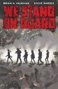 We-Stand-On-Guard-2