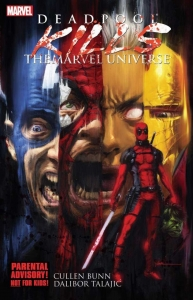 Deadpool Kills The Marvel Universe cover