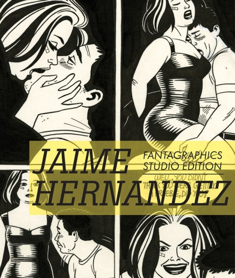 Fantagraphics Studio Edition Jaime Hernandez cover prelim