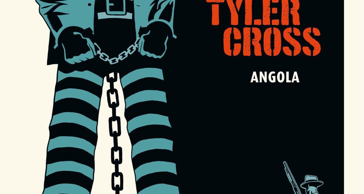 Tyler Cross V.2: Angola