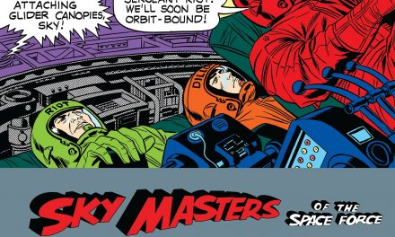 Review | Sky Masters of the Space Force: The Complete Dailies