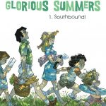 Glorious Summers V1: Southbound!