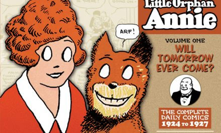 Review | The Complete Little Orphan Annie Volume One: 1924-1927