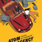 Review | Atom Agency Vol 1: The Begum's Jewels