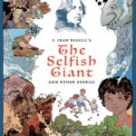 Review | P. Craig Russell's The Selfish Giant and Other Stories Fine Art Edition
