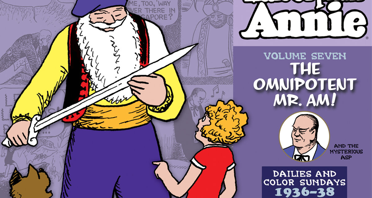 The Complete Little Orphan Annie Volume Seven: 1936-1938