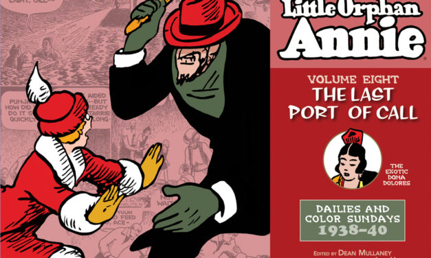 The Complete Little Orphan Annie Volume Eight: 1938-1940