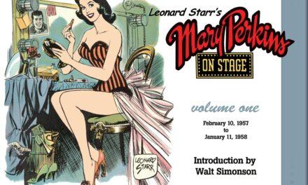 Leonard Starr's Mary Perkins On Stage Volume One
