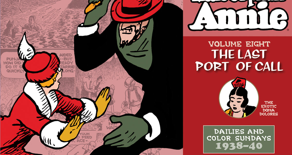 The Complete Little Orphan Annie Volume Nine: 1940-1941